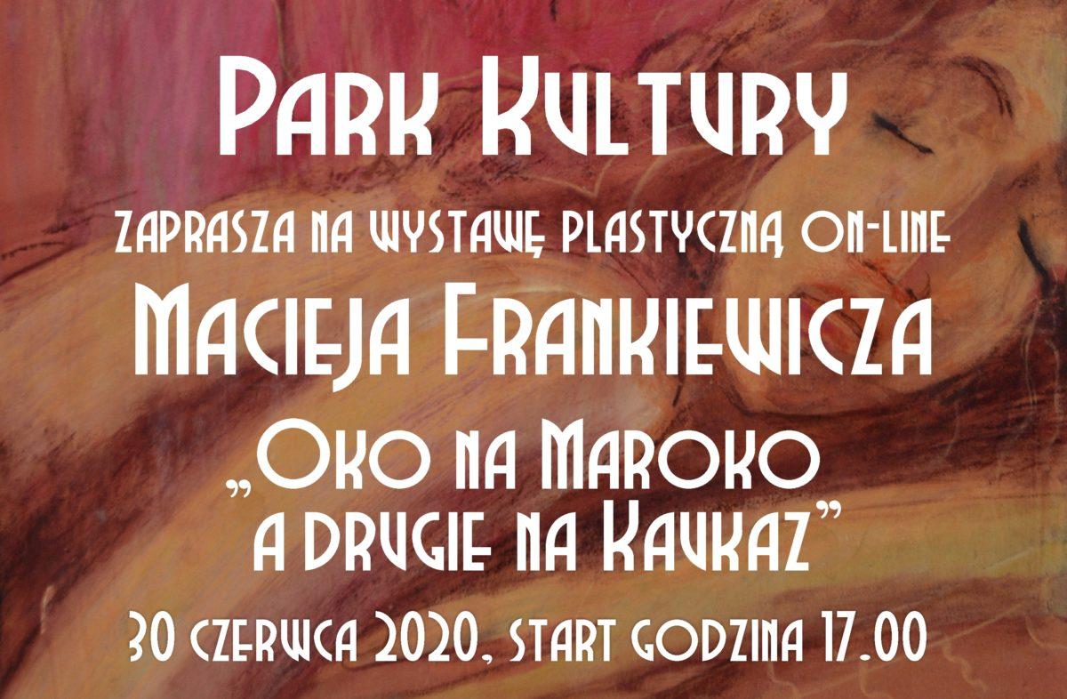Wystawa on-line Macieja Frankiewicza
