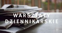 Warsztaty dziennikarskie