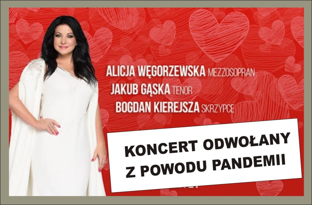 Koncert Alicji Węgorzewskiej ODWOŁANY!