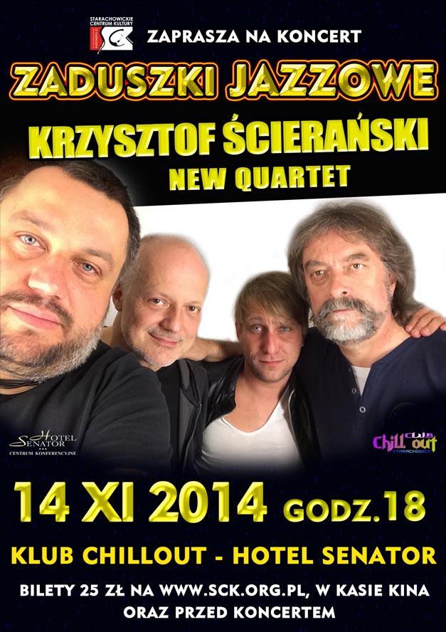 Archiwum SCK. Zaduszki Jazzowe -Krzysztof Ścierański New Quartet