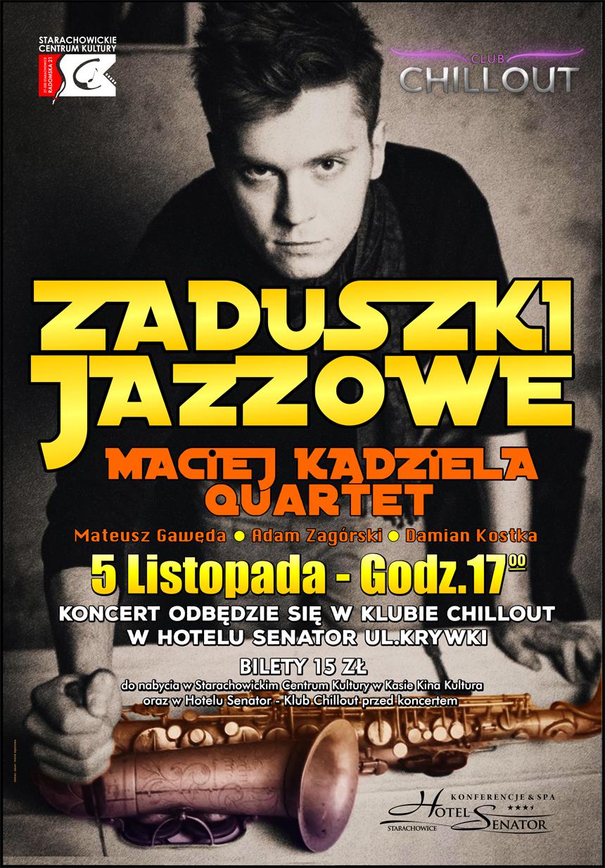 Archiwum SCK. Zaduszki Jazzowe -Maciej Kądziela Quartet