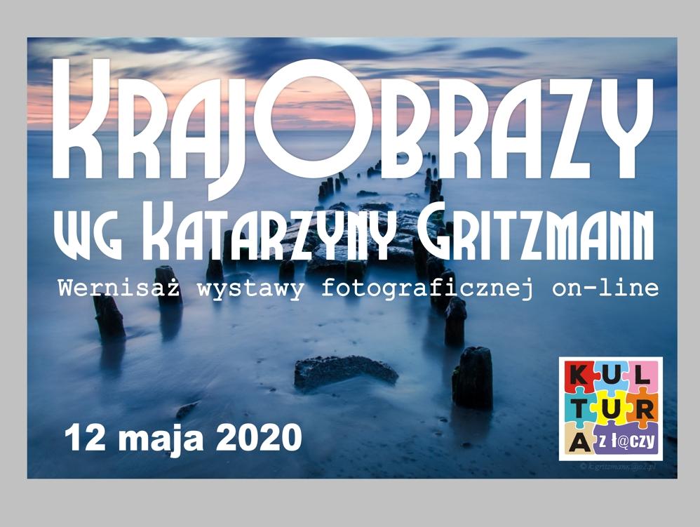 Archiwum MDK – Wernisaż wystawy fotograficznej on- line KrajObrazy wg Katarzyny Gritzmann